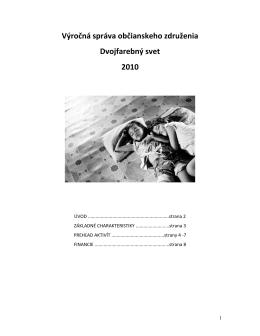 Výročná správa občianskeho združenia Dvojfarebný svet 2010