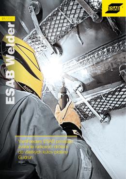 YardFeedery ESAB prinášajú zváranie rúrkovým drôtom do všetkých