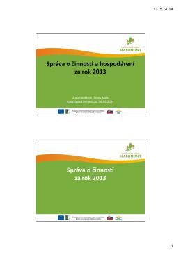 Správa o činnosti a hospodárení za rok 2013
