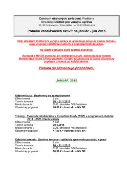 Ponuka vzdelávacích aktivít január - jún 2015
