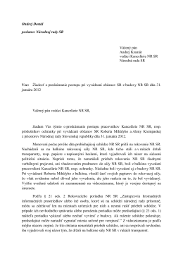 Žiadosť poslanca NR SR Ondreja Dostála o preskúmanie