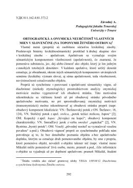 Ortografická a onymická neurčitosť vlastných mien v slovenčine (na