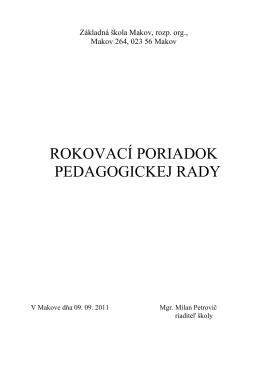 ROKOVACÍ PORIADOK PEDAGOGICKEJ RADY