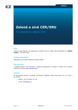 Zelené a sivé CER/ERU