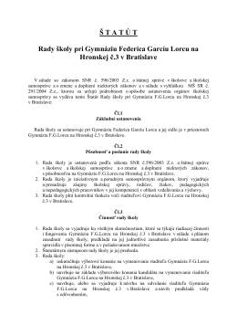 Š T A T Ú T Rady školy pri Gymnáziu Federica Garcíu Lorcu na