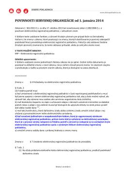 POVINNOSTI SERVISNEJ ORGANIZÁCIE od 1. januára 2014