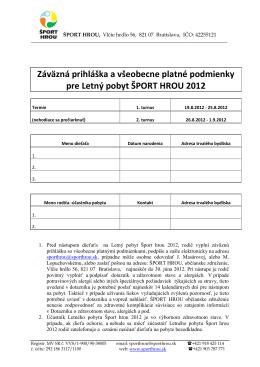 Záväzná prihláška a všeobecne platné podmienky pre