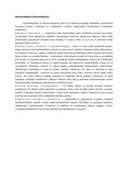 Hymenolepidóza (Hymenolepióza) Hymenolepidóza je
