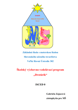 """Školský výchovno-vzdelávací program """"Drotárik"""""""