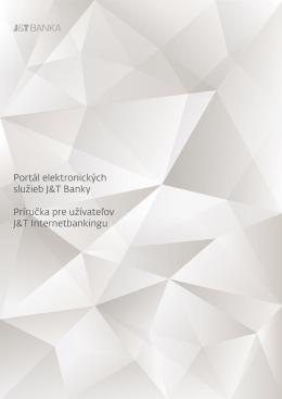 Portál elektronických služieb J&T Banky Portál
