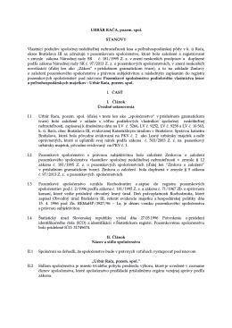 URBÁR RAČA, pozem. spol. STANOVY Vlastníci podielov spoločnej