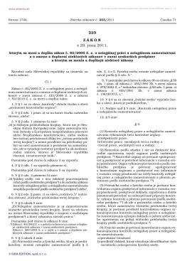 223/2011 Zákon, ktorým sa mení a dopĺňa zákon č. 82/2005 Z. z. o