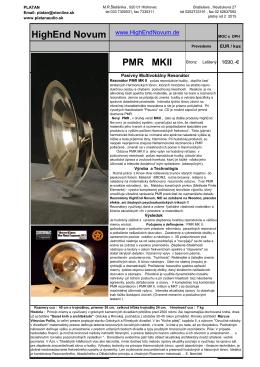 PMR MKII Vysoko oscilačný systém, vyznačujúci sa tý