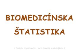 Úvod do biomedicínskej štatistiky
