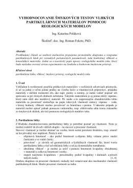 vyhodnocovanie šmykových testov vlhkých partikulárnych