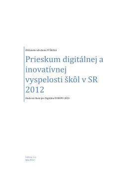 Prieskum digitálnej a inovatívnej vyspelosti škôl v SR 2012