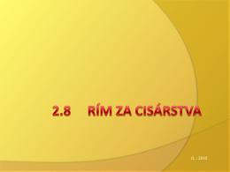 2.8 RÍM ZA CISÁRSTVA