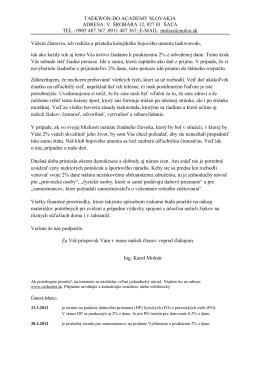 TAEKWON-DO ACADEMY SLOVAKIA ADRESA: V. ŠROBÁRA 12