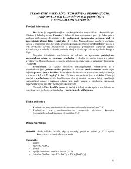 STANOVENIE WARFARÍNU (KUMARÍNU) A BRODIFACOUMU