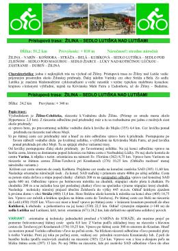 Prístupová trasa: ŽILINA – SEDLO LUTIŠKA NAD