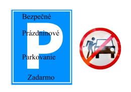 Bezpečné Prázdninové Parkovanie Zadarmo - autoservis