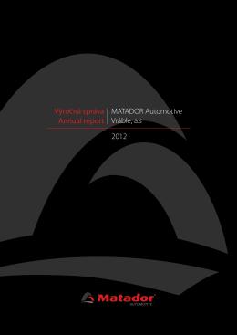 2012 MATADOR Automotive Vráble, a.s Výročná správa Annual report
