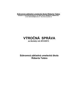 Výročná správa za rok 2012-13 - Súkromná Základná umelecká