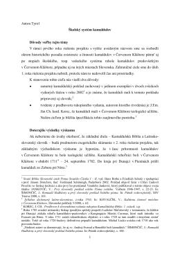 1 Anton Tyrol Školský systém kamaldulov Dôvody voľby tejto témy V