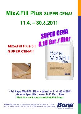 Mix&Fill Plus SUPER CENA!