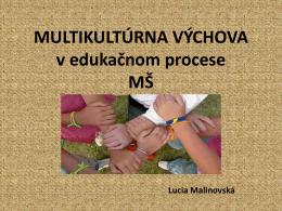 MULTIKULTÚRNA VÝCHOVA v edukačnom procese MŠ