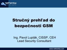 Stručný prehľad do bezpečnosti GSM