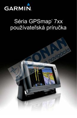 Séria GPSmap® 7xx používateľská príručka