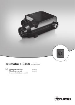 Trumatic E 2400 od 07 / 2010