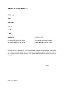 Prihláška do súťaže DRÁMA 2014 Názov hry Meno Priezvisko