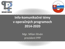 Info-‐komunikačné témy v operačných programoch 2014