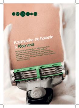 Kozmetika na holenie s Aloe vera
