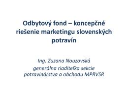 Podpora predaja agropotravinárskych výrobkov v