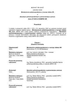 K O  N  T  R  A  K Tuzavretý medzi a číslo 471/2014-310