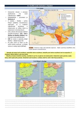 5.4 Konflikt medzi Východom a Západom 5.4.1 Islam • Významné