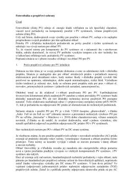 Fotovoltaika a prepäťové ochrany Úvod Fotovoltické (ďalej PV