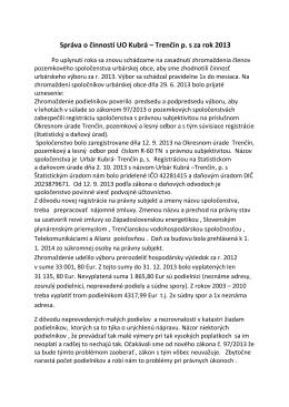Správa o činnosti UO Kubrá – Trenčín p. s za rok 2013