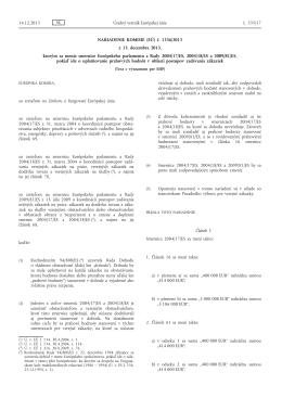 Nariadenie Komisie EU 1336/2013 - vo