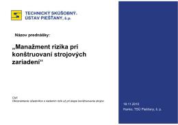 """""""Manažment rizika pri konštruovaní strojových zariadení"""""""