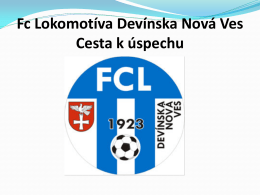 Fc Lokomotíva Devínska Nová Ves Cesta k úspechu