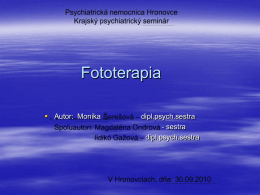 Fototerapia - Psychiatrická nemocnica Hronovce