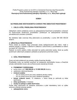 Podľa Programu práce na rok 2014 a Uznesenia Dozornej rady