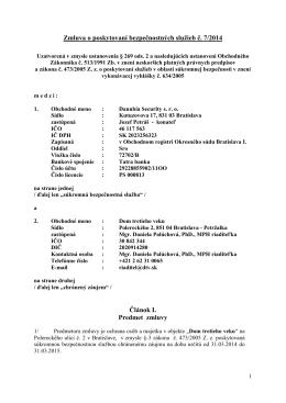 Zmluva o poskytovaní bezpečnostných služieb č. 7/2014 Článok I