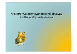 Niektoré výsledky kvantitatívnej analýzy auditu
