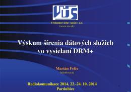 Výskum šírenia dátových služieb vo vysielaní DRM+