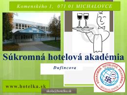 0907 180 813 - Súkromná hotelová akadémia